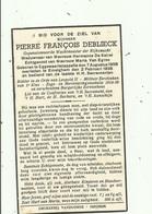 Rijkswachter - Pierre Deblieck - Eggewaertscappelle 1858 - Emelghem 1938 - - Andachtsbilder