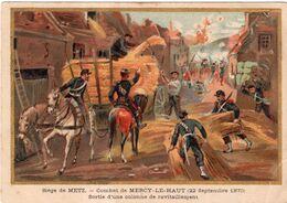 Siège De Metz. Combat De MERCY- LE- HAUT ( 22 Septembre 1870 ). Sortie D'une Colonne De Ravitaillement - Sonstige