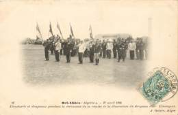 ALGERIE  BEL ABBES 27 AVRIL 1906 CEREMONIE DE REMISE DE LA DECORATION DU DRAPEAU DU 1ER REGIMENT LEGION ETRANGERE - Sidi-bel-Abbès