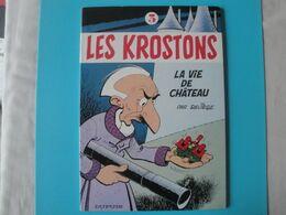 Les Krostons 3 La Vie De Chateau. E.O. Brochée Dupuis Deliege. Tres Tres Bon état - Livres, BD, Revues