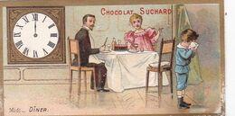 TRES BELLE CHROMO / CHOCOLAT SUCHARD /  HORLOGE / LA JOURNEE / DINER - Suchard