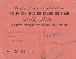 SALLES DES JEUX DU CASINO DU LIBAN - Carte D'entrée Pour Un Jour-  16 AOUT 1971 -   $$$$$$$ RARE $$$$$$$$ - Tickets D'entrée
