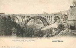 LUXEMBOURG LE NOUVEAU PONT CONSTRUCTION  ETAT DES TRAVAUX AVRIL 1902 - Luxemburg - Stad