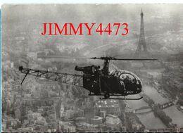 CPM Dentelées - Le  S. E. 3130 Hélicoptère ALOUETTE II , Survolant Paris - Edit. Sud - Aviation  - Scans Recto-Verso - Elicotteri