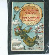 36-LE BLANC-Carte à SYSTEME-Ouvrez Mon Parachute Et Vous Verrez--- - Le Blanc