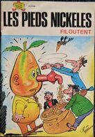 Les Pieds Nickelés - N° 102 - Les Pieds Nickelés Filoutent - (  1979 ) . - Pieds Nickelés, Les