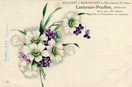 Carte Publicité Biscuits Et Massepains De MONTBOZON Lanternier Prudhon Fabricant Illustré Fleurs De Narcisse Egoïsme - France