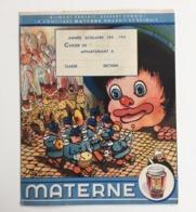 Protège-cahier Gilles De BINCHE Carnaval Années 40 Confiture MATERNE Illustrateur Benoît GILSOUL Béatrice Mallet - Lebensmittel