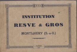 Montlhéry : Institution Resve Et Gros :catalogue Avec 24 Pages Et Photos + 1 Petit Dépliant   ///   REF . Aout 20 - Montlhery