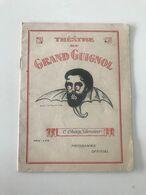 Ancien Programme Officiel Du Théâtre Du Grand Guignol  M CAMILLE CHOISY, Directeur - Programme
