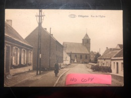 Ollignies Rue De L'église Top Rare - Unclassified