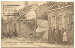 BELGIQUE CARTE GUERRE 1914 1915 RUINES DE POPERINGHE RUE DES POST + TIMBRE A  DATE 20 AOU 1915 - Guerra '14-'18