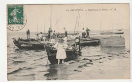 Arcachon ( Gironde) Départ Pour La Pêche, Joli Plan - Arcachon