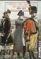 Tradition Magazine Hors-Série N°9 Agenda Des Batailles De Napoléon 1805-1815 - Storia