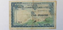 1 Dông ( Une Piastre ) De L'institut D'emission Des Etats Du Cambodge, Du Laos Et Du Vietnam - Indochina