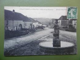 CHAVIREY Le CHATEL  ( 70 ) Place De La FONTAINE - Andere Gemeenten