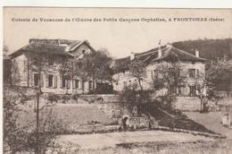 *** 38 ***  *** 38 *** Colonie De Vacances De L'oeuvre Des Petits Garçons Orphelins à FRONTONAS -timbrée  TTB - Other Municipalities