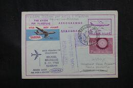 BELGIQUE - Aérogramme Par 1er Vol Bruxelles / Téhéran En 1960  - L 70364 - Stamped Stationery