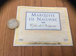 Etiquette Vin « CÔTES DE BERGERAC - MARQUISE DE NAILHAC - GIRONDE SUR DROPT (33)» - Bergerac