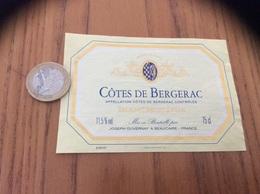 Etiquette Vin * «CÔTES DE BERGERAC - BLANC MOELLEUX - JOSEPH DUVERNAY - BEAUCAIRE (30)» - Bergerac