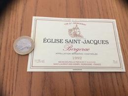 Etiquette Vin 1992 «BERGERAC - ÉGLISE SAINT-JACQUES - SAINT-LAURENT-DES-VIGNES (24)» - Bergerac