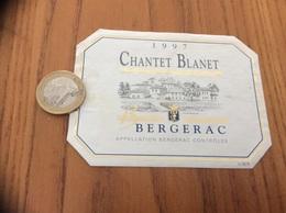 Etiquette Vin 1997 * «BERGERAC - CHANTET BLANET (24)» - Bergerac