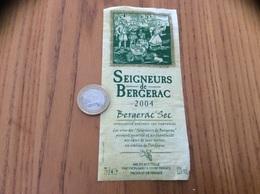 Etiquette Vin 2004 «BERGERAC SEC - SEIGNEURS De BERGERAC - YVON MAU (33)» - Bergerac