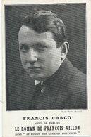 Francis Carco Né à Noumea Ecrivain Le Roman De François Villon - Nuova Caledonia