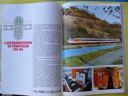 SNCF AG Des Actionnaires Rapports 1972 Expérimentation Du TURBOTRAIN TGV 001 Flèche D'Argent Tracé Tunnel Sous La Manche - Eisenbahnverkehr