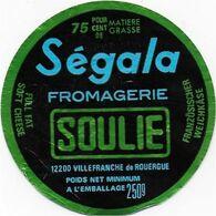 ETIQUETTES    DE  FROMAGE   ( Deux ) SEGALA FROMAGERIE SOULIE VILLEFRANCHE DE ROUERGUE AVEYRON - Cheese