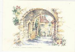 AQUARELLE: CASTELNAUD-LA-CHAPELLE En Périgord :Le VIEUX PORCHE De R.Prince (neuve) - Altri