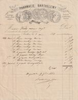 FACTURE PHARMACIE BARTHELEMY DE 1863 A BOLLENE . FABRIQUE HUILE DE RICIN INDIGENE . PROCEDE D'EXTRACTION BREVETE . - 1800 – 1899