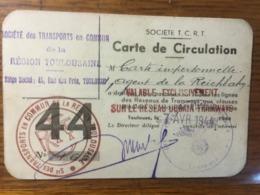 """III. Reich, """" Carte De Circulation """" REGION TOULOUSANNE, Reichbahn, Tramways - Deutschland"""