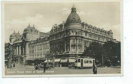 Antwerpen Anvers Grand Hôtel Et Opéra Flamand ( Tram ) - Antwerpen