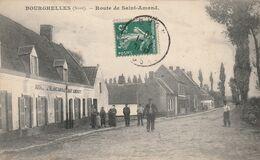 BOURGHELLES - Route De Saint-Amand - Aubergiste Blanc Darras - Sonstige Gemeinden