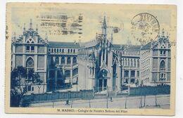 (RECTO / VERSO) MADRID EN 1929 - N° 58 - COLEGIO DE NUESTRA SENORA DEL PILAR - BEAU TIMBRE ET CACHET - CPA VOYAGEE - Madrid