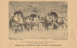 04  MOUSTIERS  Sainte Marie, Faiencerie  Marcel Provence,départ Pour La Foire De Beaucaire - Otros Municipios