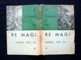 L'Ultimo Dei Re Magi Natale 1933 Busto Arsizio Tip Orfanatrofio Fuori Commercio - Vecchi Documenti