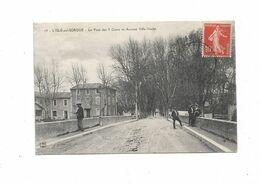 Cpa L'ISLE SUR SORGUE Le Pont Des 5 Cours Et Avenue Ville Vieille - L'Isle Sur Sorgue