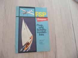 Catalogue Pub Publicité  FSP Groupner Flug Und Schiffs Modell Bau Modélisme Avions Bateaux - Littérature & DVD