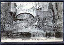 La Roquebrussanne - Pont De L'orbitelle ( édit. Paul ). - La Roquebrussanne