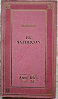 EL SATIRICON - PETRONIO - Bücher, Zeitschriften, Comics
