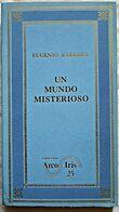 UN MUNDO MISTERIOSO - Eugénio BAR(R)ERA - Bücher, Zeitschriften, Comics