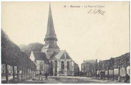 SARCUS (60) - La Place Et L'Eglise. Editeur Sinet, Granvilliers, N° 28. - Altri Comuni