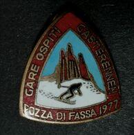 1977  Pozza Di Fassa Gare Ospiti Gasterennem     SCI SKI  SPILLA  VECCHIO PIN'S SPILLA LABOR - Sport Invernali