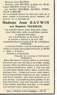 Souvenir Mortuaire VECKMAN Eugénie (1890-1947) ép. BAUWIN, J. Née à SART-RISBART Morte à INCOURT - Imágenes Religiosas