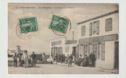 FRANCE / CPA / LE CHAPUS / CAFE RESTAURANT TERMINUS / CACHETS CONVOYEURS / 1908 - Other Municipalities