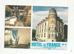 Cp, Hôtels & Restaurants , HOTEL DE FRANCE , Restaurant Gastronomique , DECAZEVILLE , Aveyron ,vierge - Hotels & Gaststätten