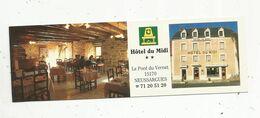Carte De Visite , Hôtel Du MIDI ,restaurant Relais Saint Pierre , Pont Du VERNET , 15 , NEUSSARGUES ,2 Scans - Cartoncini Da Visita