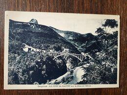 L28/1191 Le Pont Du SAUTET Sur Le Drac Et L'Obiou - Non Classificati